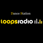 Dance Station - Loops Radio